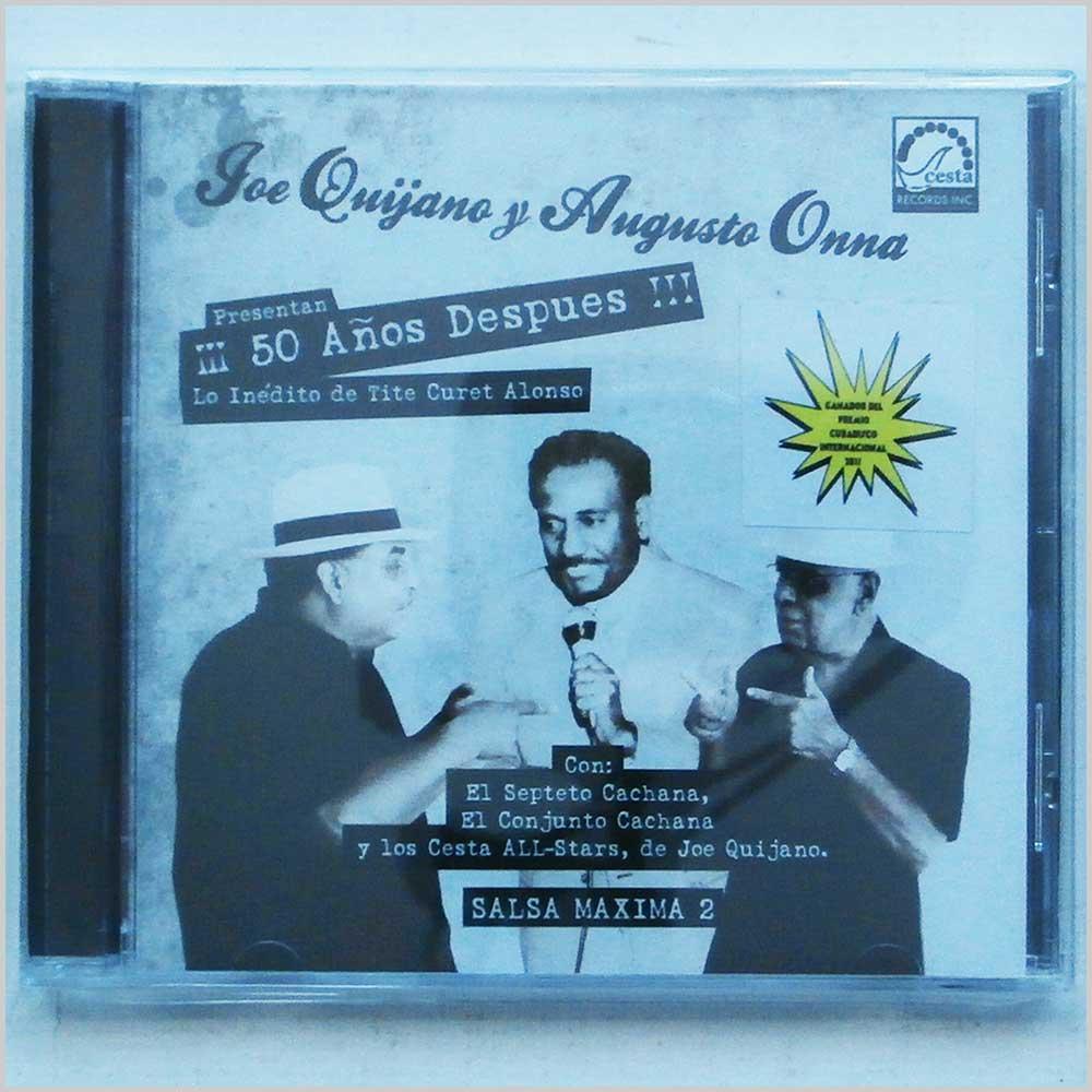Joe Quijano and Augusto Onna 50 Anos Despues, Lo Inedito de Tite Curet Alonso