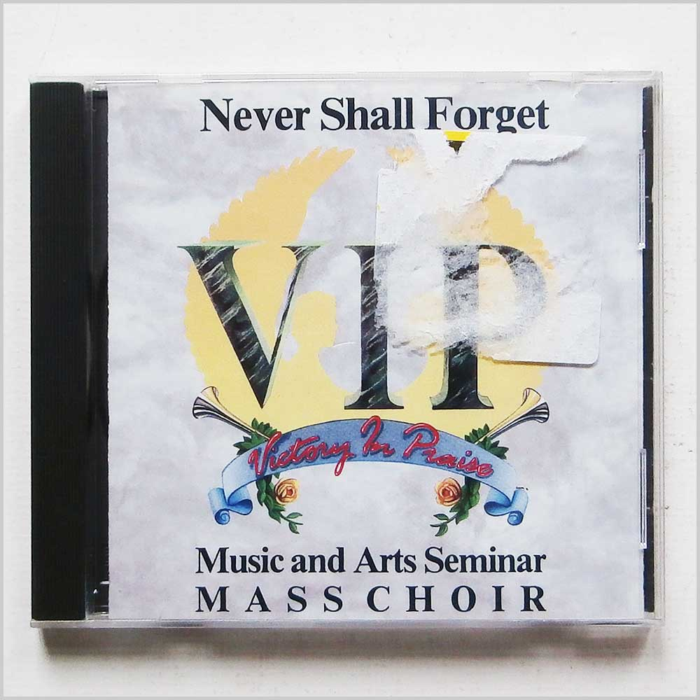 VIP Victory In Praise Music and Arts Seminar Mass Choir - Never Shall Forget (14998401923)