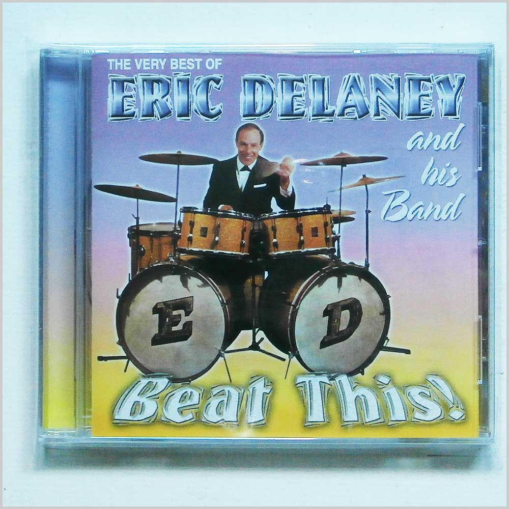 Eric Delaney and his Band - Beat This! The Very Best of Eric Delaney and his Band (5016073759825)