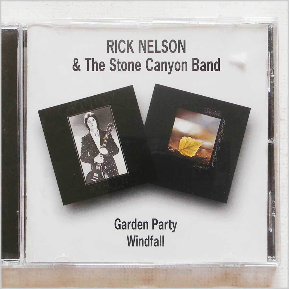 Ricky Nelson and The Stone Canyon Band - Garden Party, Windfall (5017261203335)