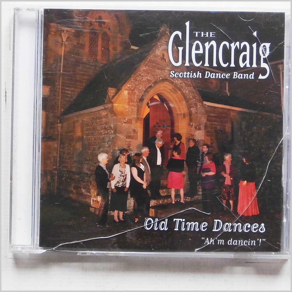 Glencraig Scottish Dance Band - Old Time Dances: Ah'm Dancin' (5018081036929)