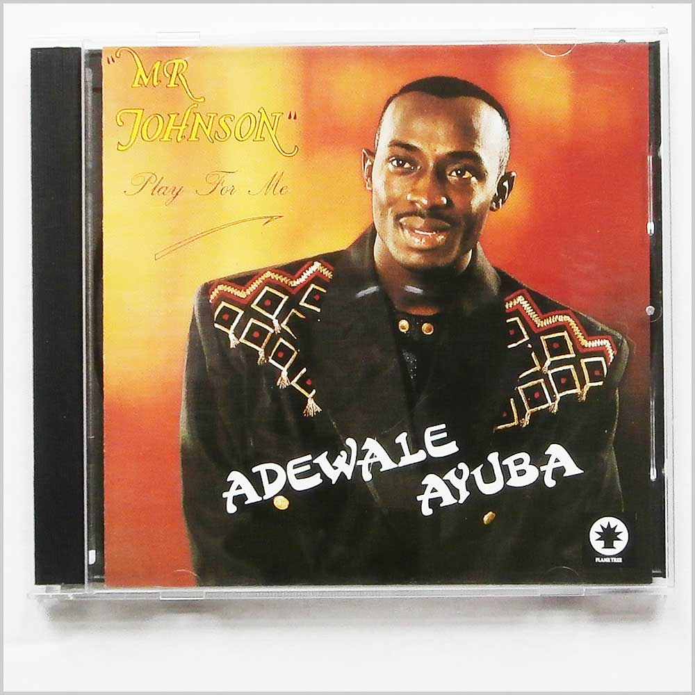 Adewale Ayuba - Mr. Johnson Play for Me (5019148601838)