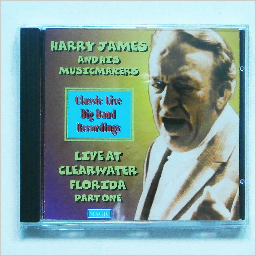 Harry James and his Music Makers Live At Clearwater, Florida Part One