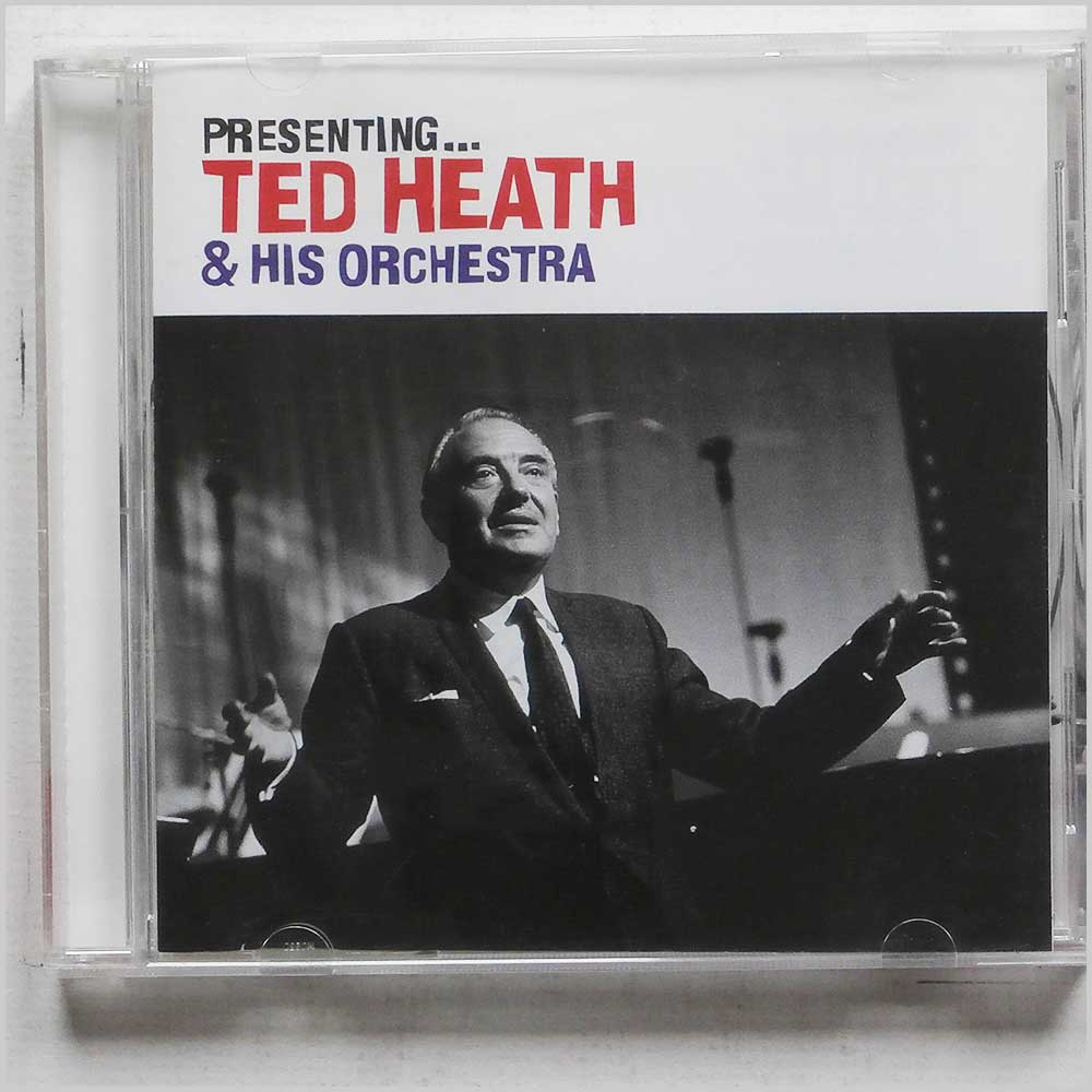 Ted Heath and His Orchestra - Presenting Ted Heath and His Orchestra (5022508227548)