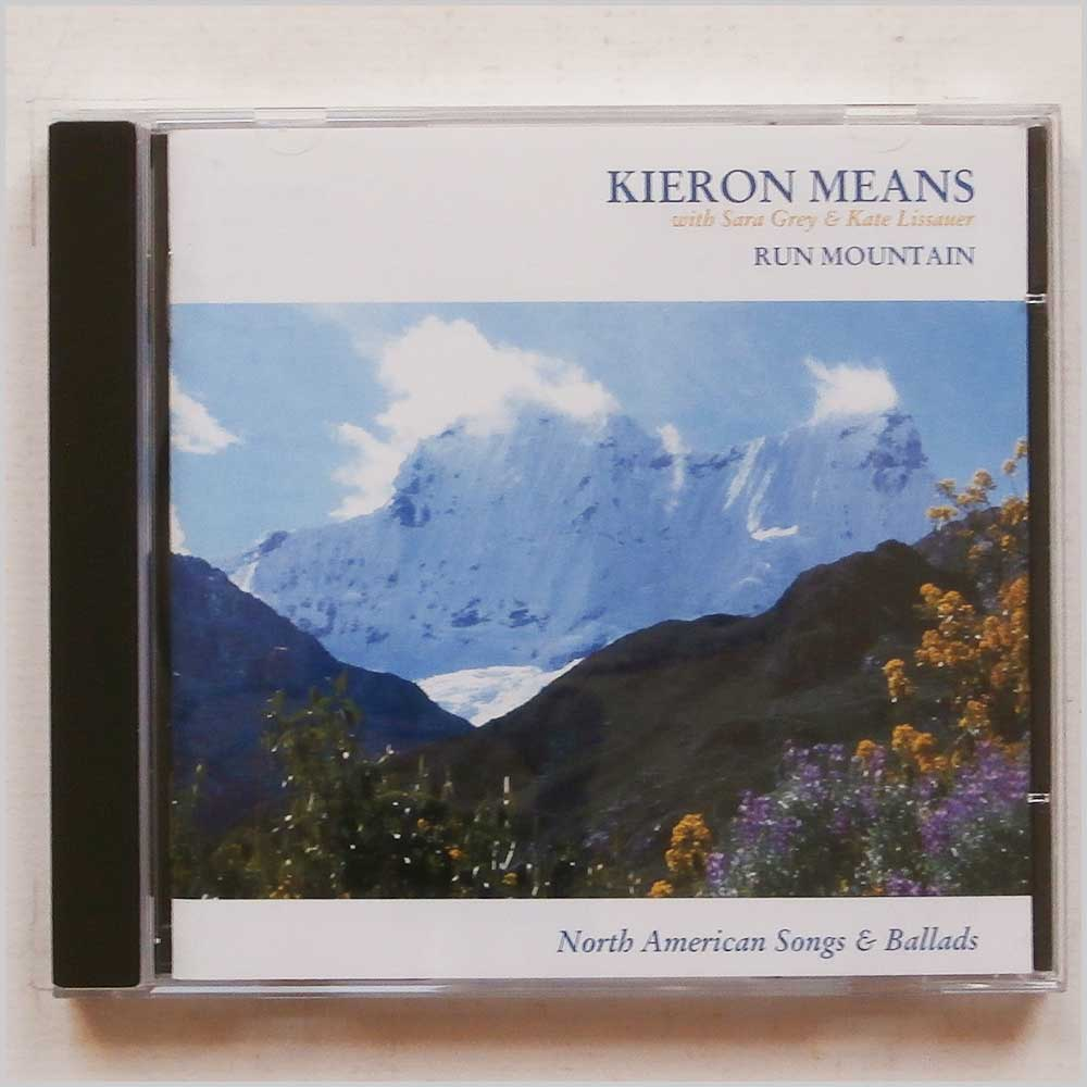 Kieron Means - Run Mountain: North American Songs and Ballads (5029313300428)