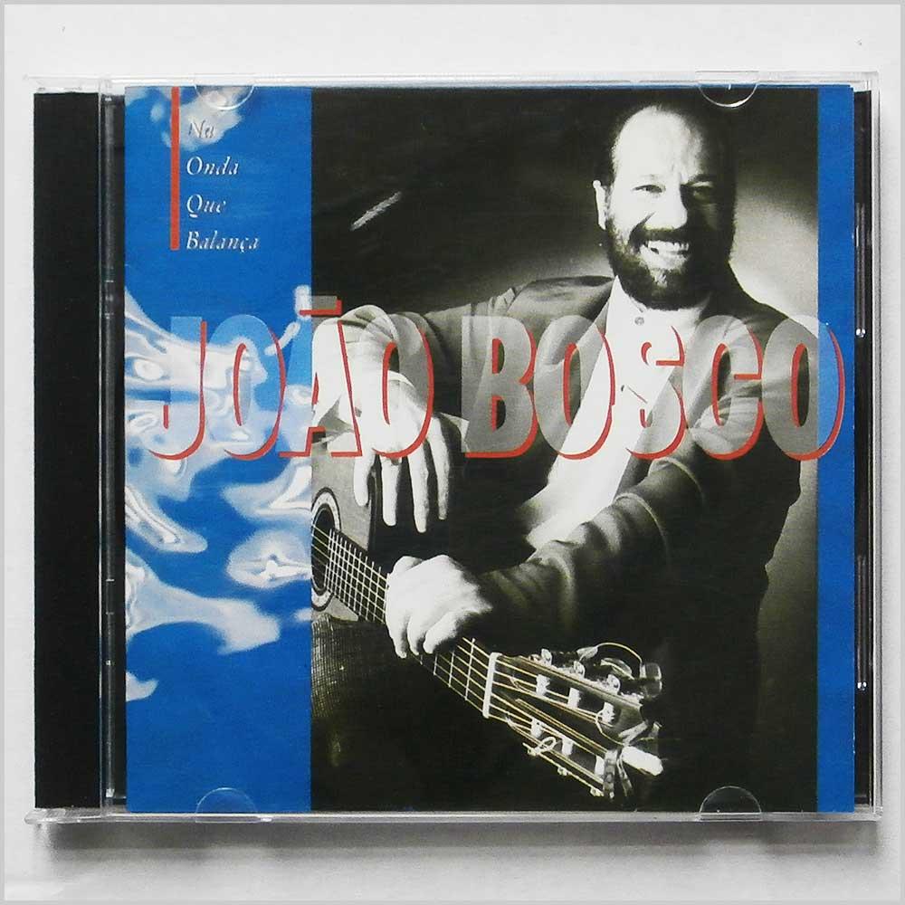 JOAO BOSCO - Na Onda Que Balanca - CD