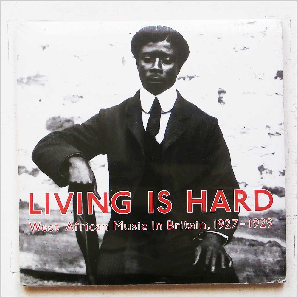 VARIOUS - Living Is Hard: West African Music in Britain, 1927-1929 - CD