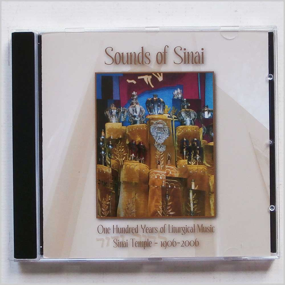 Albert H. Levine and Sholem Elihu Posin - Sounds of Sinai: One Hundred Years of Liturgical Music at Sinai Temple in Los Angeles 1906-2006 (689279363742)