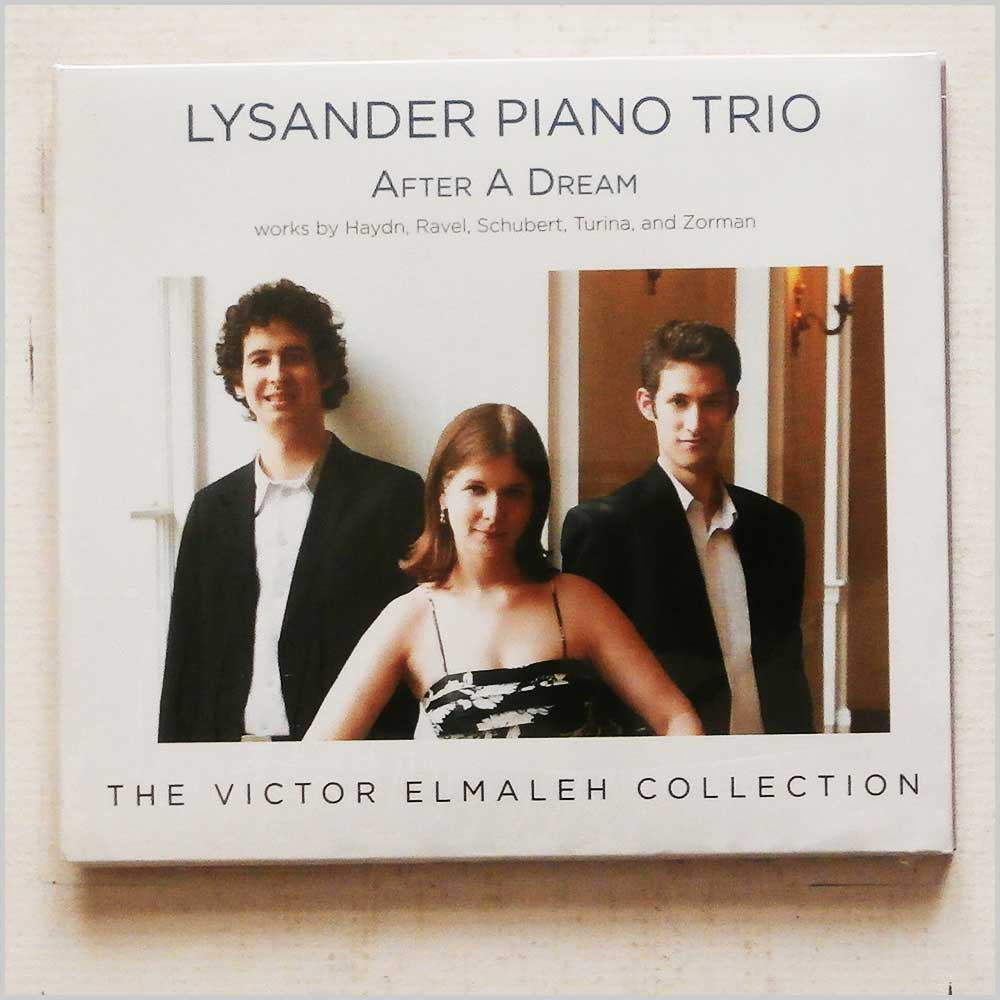 LYSANDER PIANO TRIO - After A Dream: Works by Haydn, Ravel, Schubert, Turina and Zorman - CD