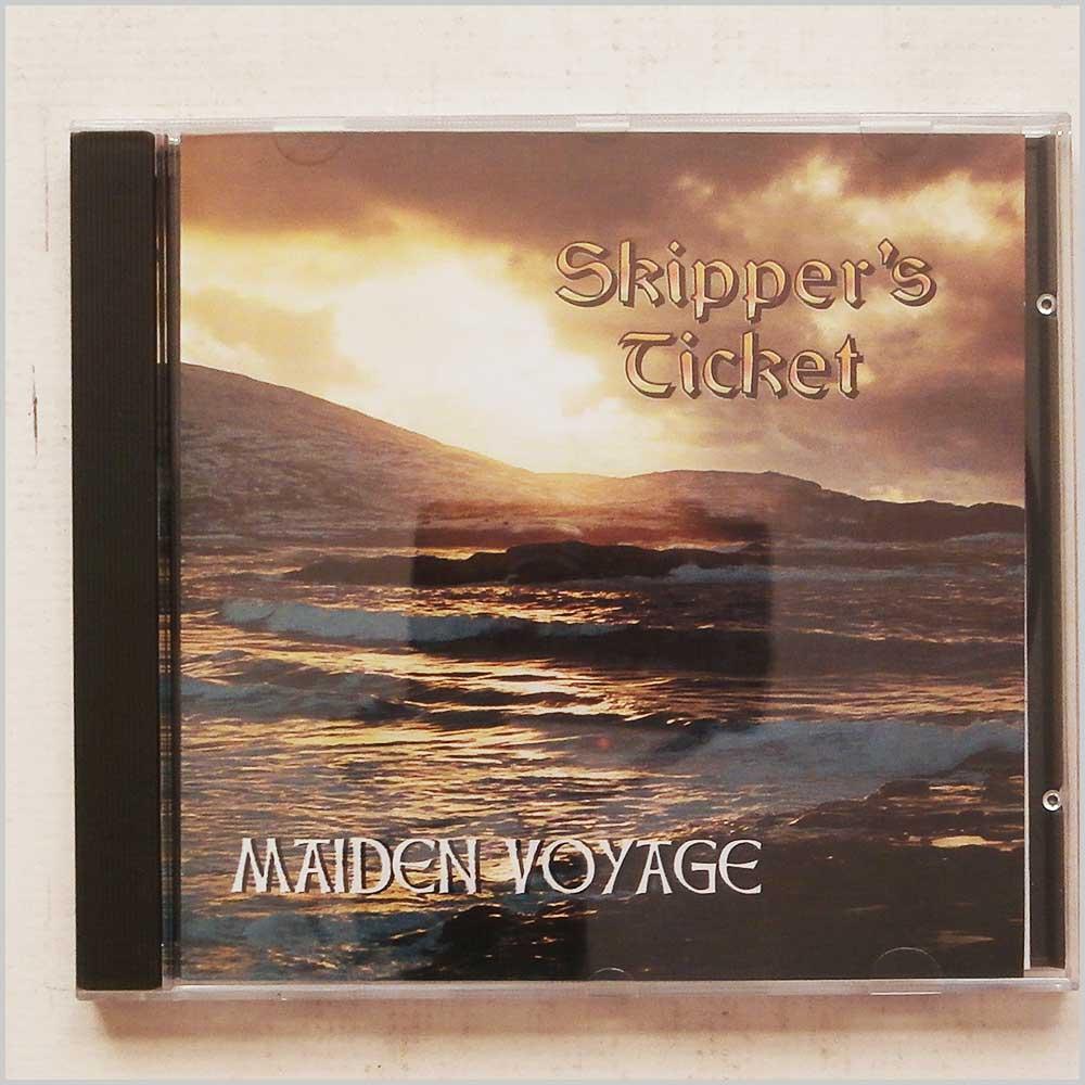 MAIDEN VOYAGE - Skipper's Ticket - CD