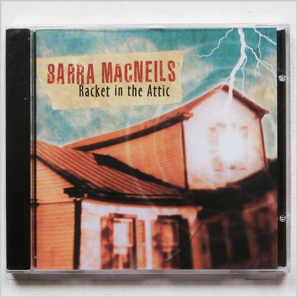 BARRA MACNEILS - Racket in the Attic - CD