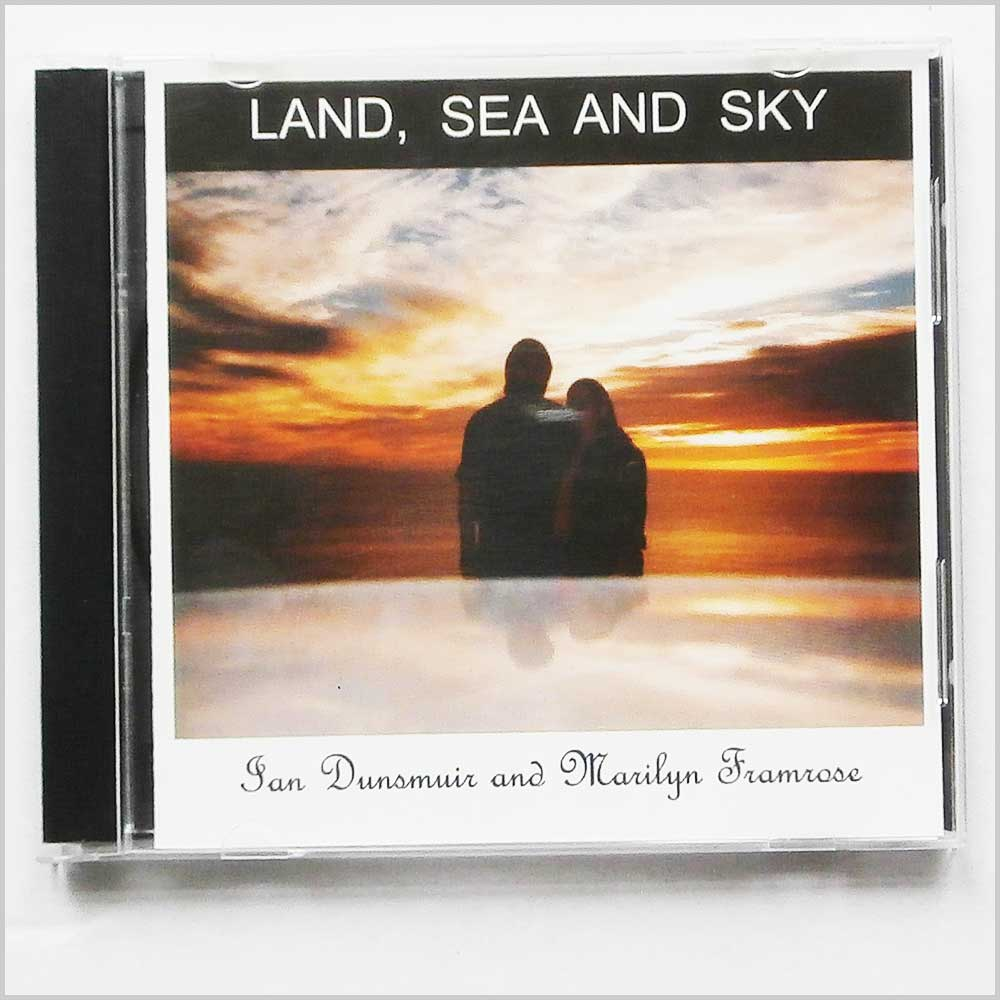 IAN DUNCAN AND MARILYN FRAMROSE - Land, Sea and Sky - CD