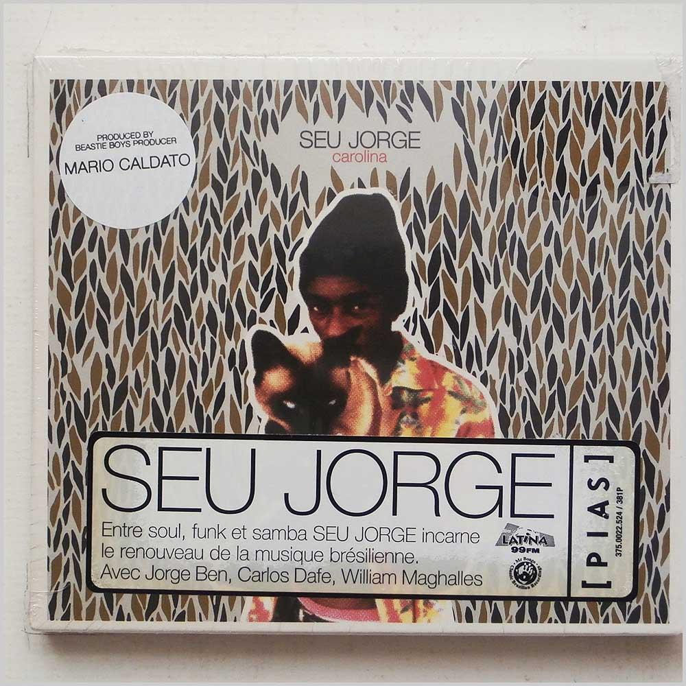 SEU JORGE - Carolina - CD