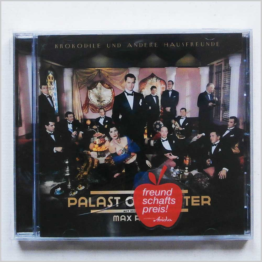 Palast Orchester and Max Raabe - Krokodile Und Andere Hausfreunde (743217268725)