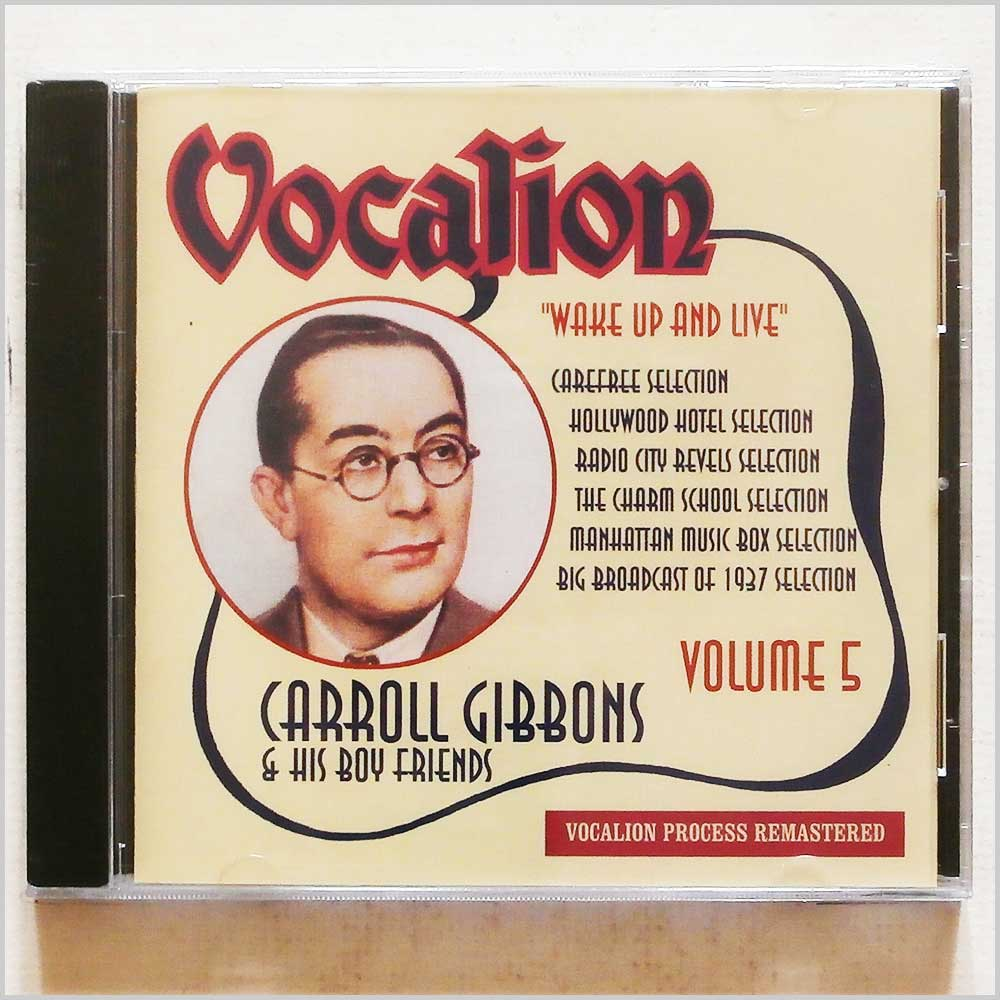 Carroll Gibbons & His Boy Friends - Vocalion Volume 5: Wake Up And Live (765387620929)