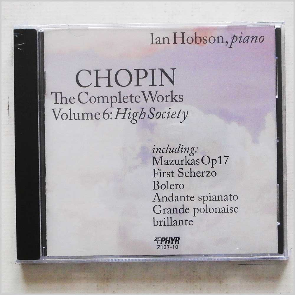 Ian Hobson - Chopin: The Complete Works, Vol. 6: High Society (76593371018)