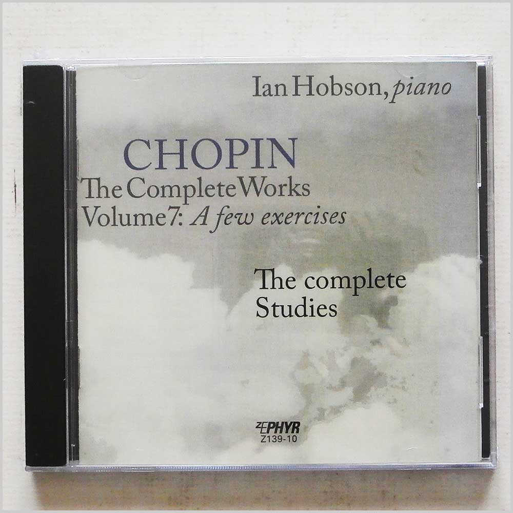 Ian Hobson - Chopin: The Complete Works, Vol. 7: A Few Exercises (76593391016)