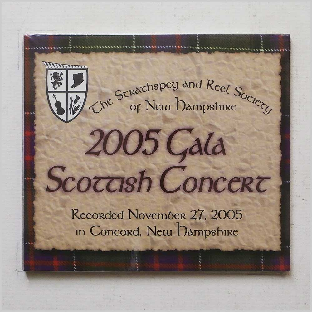 THE STRATHSPEY AND REEL SOCIETY OF NEW HAMPSHIRE - 2005 Gala Scottish Concert - CD