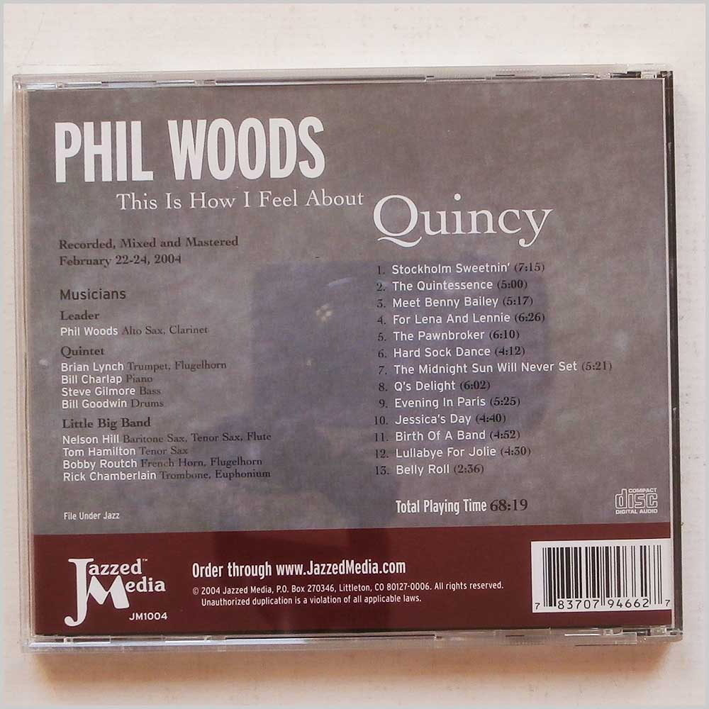 Phil Woods - This Is How I Feel About Quincy (783707946627)