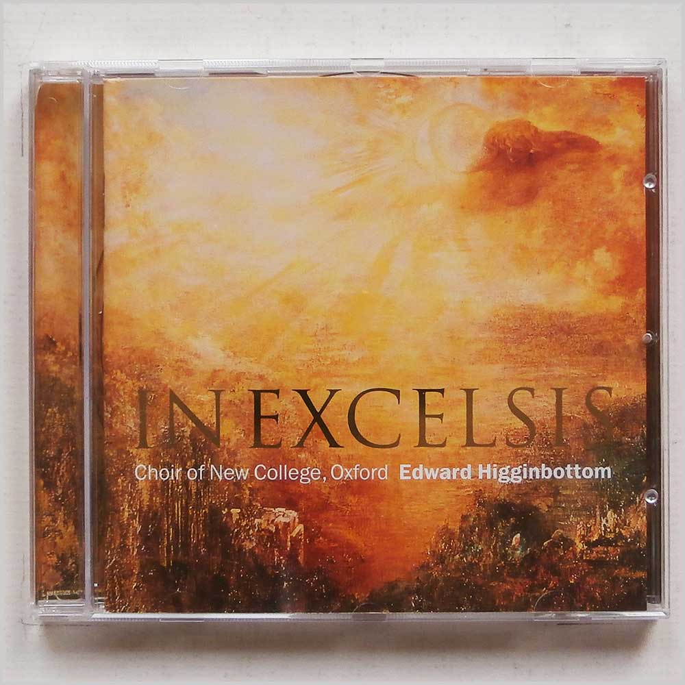 Edward Higginbottom and Choir Of New College, Oxford - In Excelsis (809274465726)