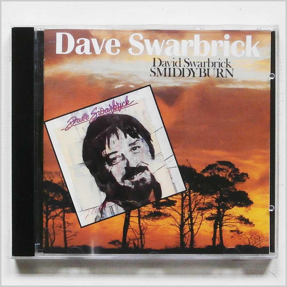 DAVE SWARBRICK - Smiddyburn, Flittin' - CD