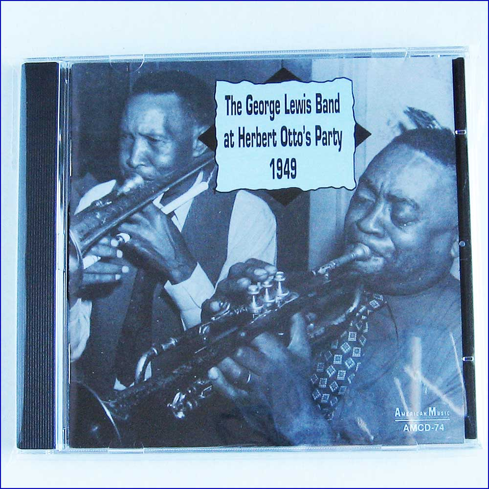 GEORGE LEWIS - The George Lewis Band At Herbert Otto's Party 1949 - CD