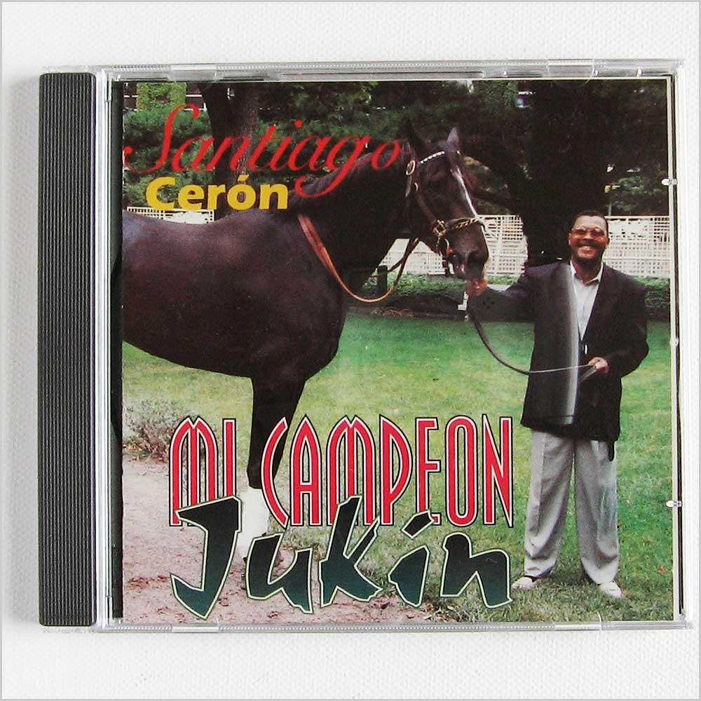 SANTIAGO CERON - Mi Campeon Jukin - CD