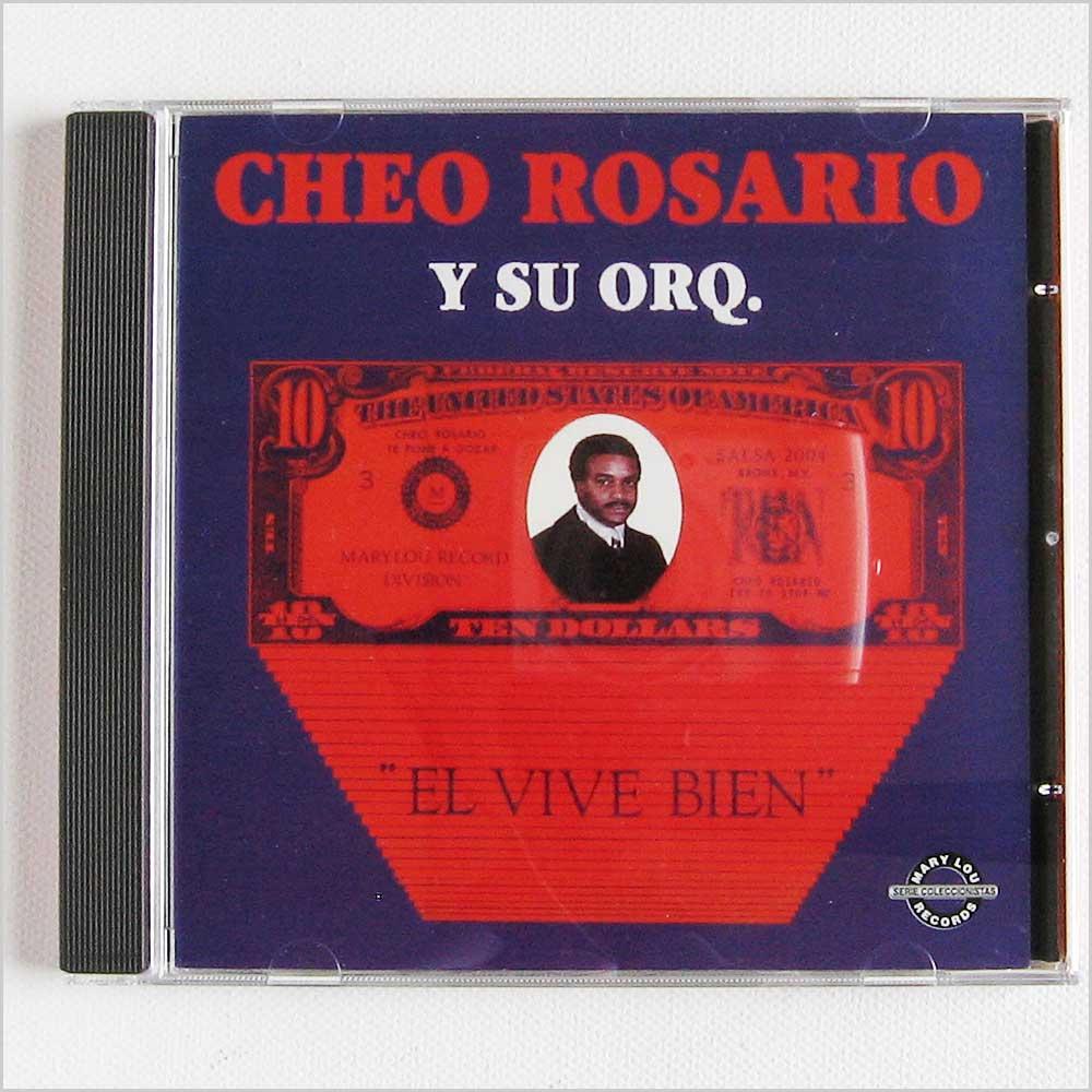 CHEO ROSARIO Y SU ORQUESTA - El Vive Bien - CD