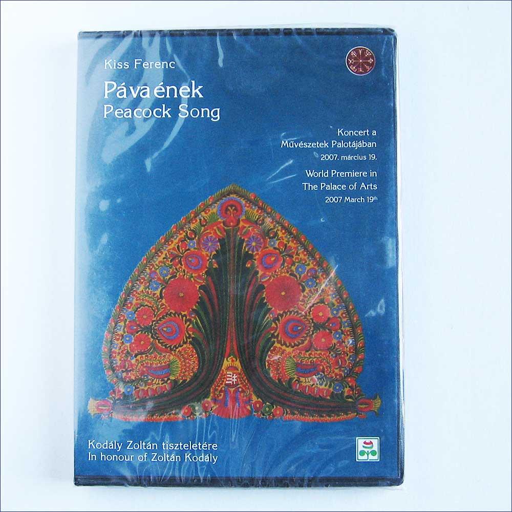 FERENC KISS - Pavaenek, Peacock Song - DVD