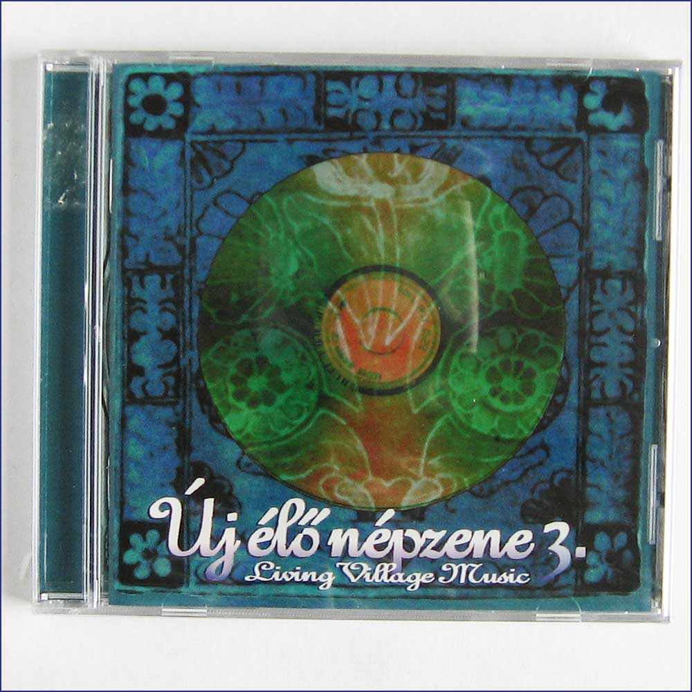 VARIOUS ARTISTS - Living Village Music, Uj Elo Nepzene 3 - CD