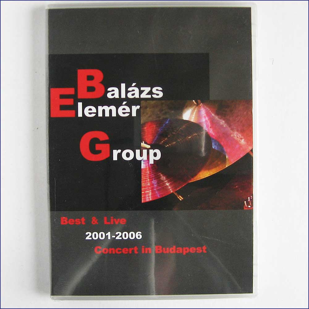 ELEMER BALAZS GROUP - Best And Live 2001-2006 Concert In Budapest - DVD