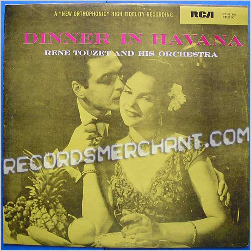 RENE TOUZET AND HIS ORCHESTRA - Dinner In Havana - LP