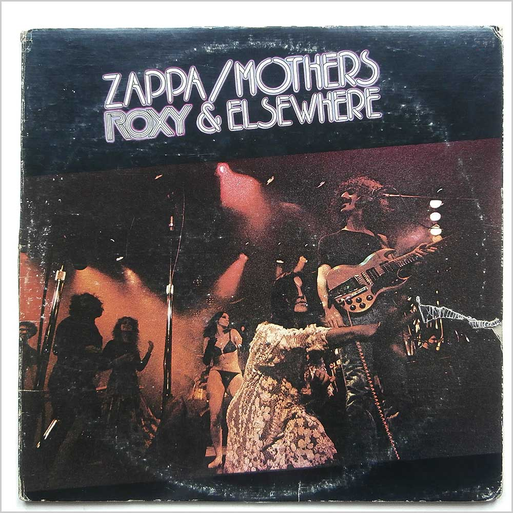Frank Zappa and The Mothers Of Invention - Roxy And Elsewhere (2DS 2202)