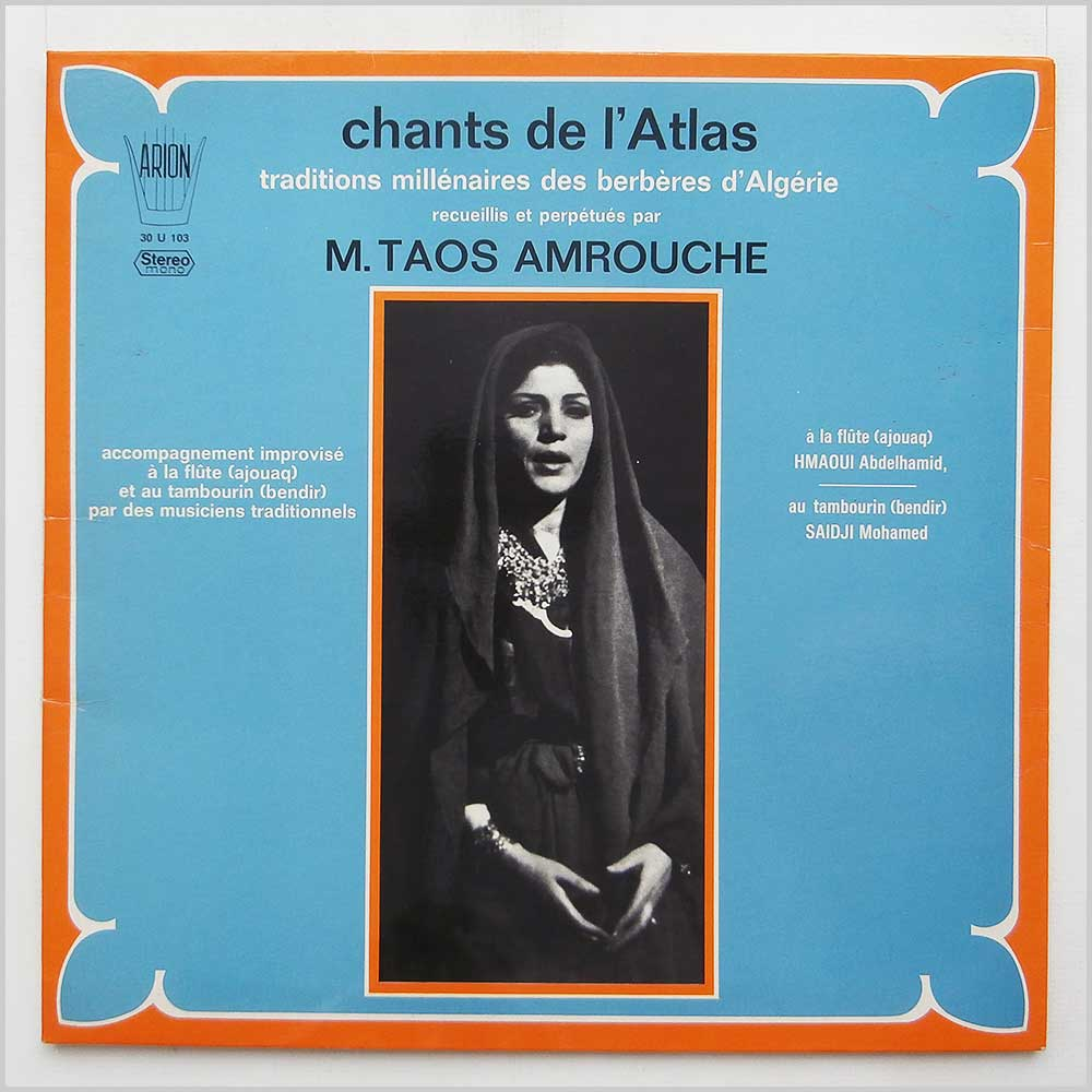 M. Taos Amrouche - Chants De L'Atlas (30 U 103)