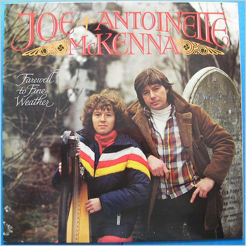 Joe and Antoinette McKenna - Farewell the Fine Weather (79043)