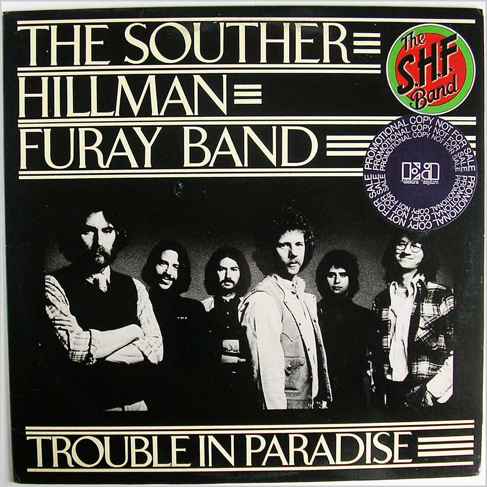 Souther Hillman Furay Band - Trouble In Paradise (7E-1036)