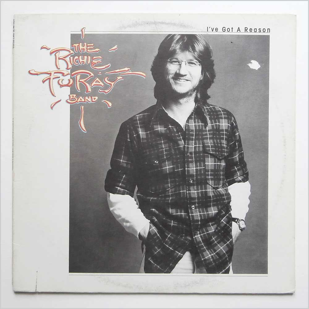 The Richie Furay Band - I've Got A Reason (7E-1067)