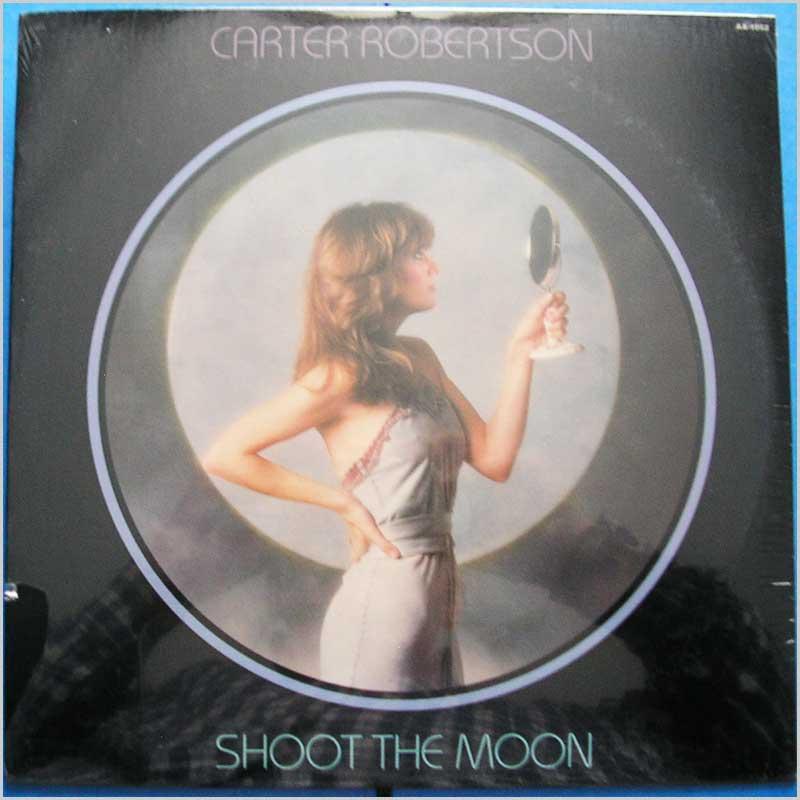CARTER ROBERTSON - Shoot The Moon - LP
