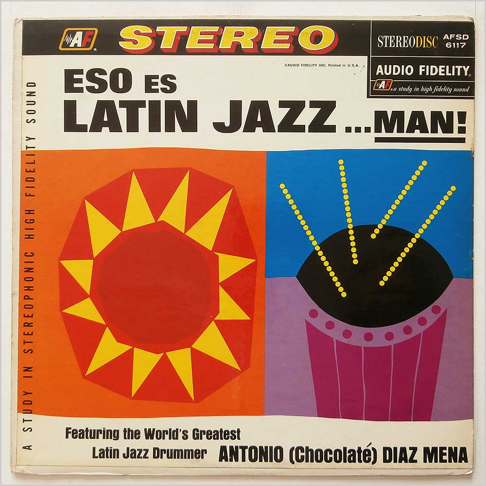 vinyl lp antonio diaz mena eso es latin jazz man afsd 6117 audio fidelity the. Black Bedroom Furniture Sets. Home Design Ideas