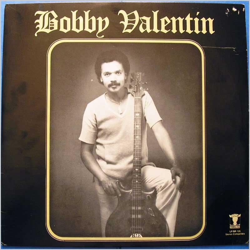 Bobby Valentin - Bobby Valentin