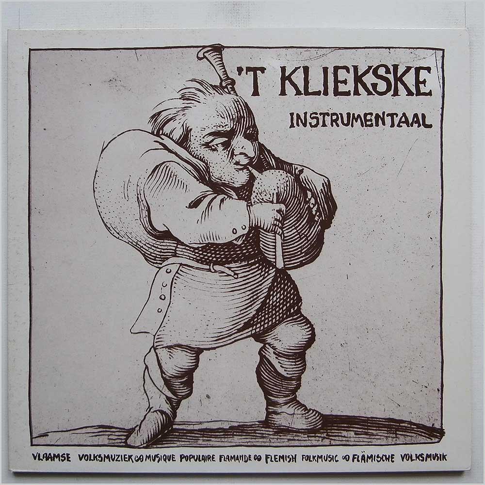 'T KLIEKSKE - 'T Kliekske Instrumental - 33T