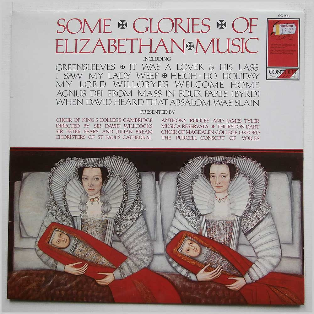 Some Glories Of Elizabethan Music