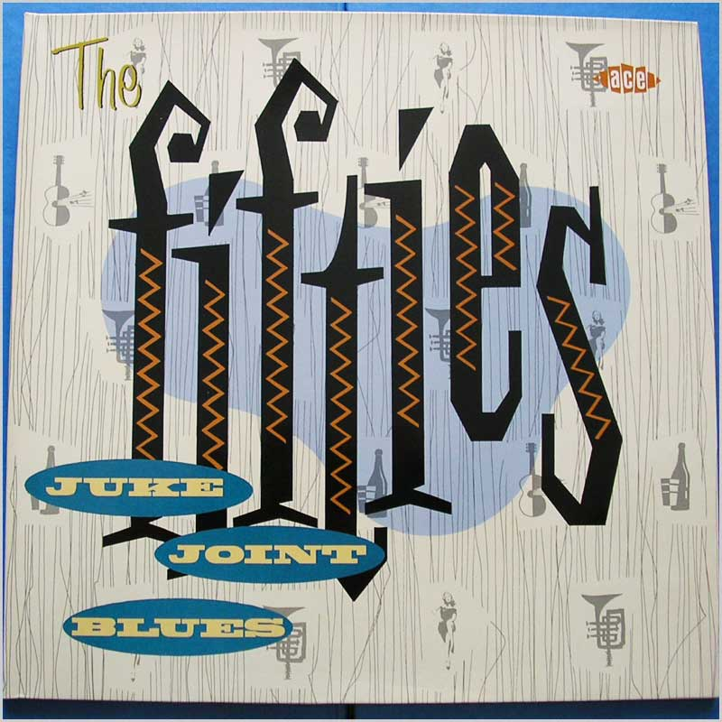 Various - The Fifties Juke Joint Blues (CHA 216)
