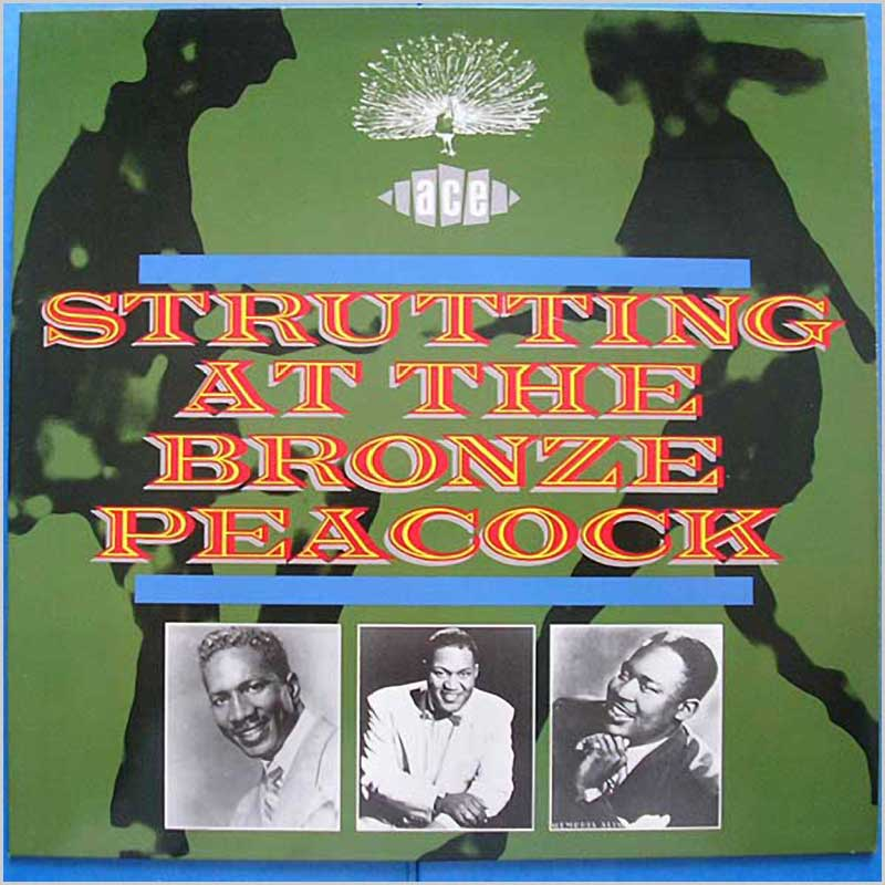 VARIOUS - Strutting At The Bronze Peacock - LP