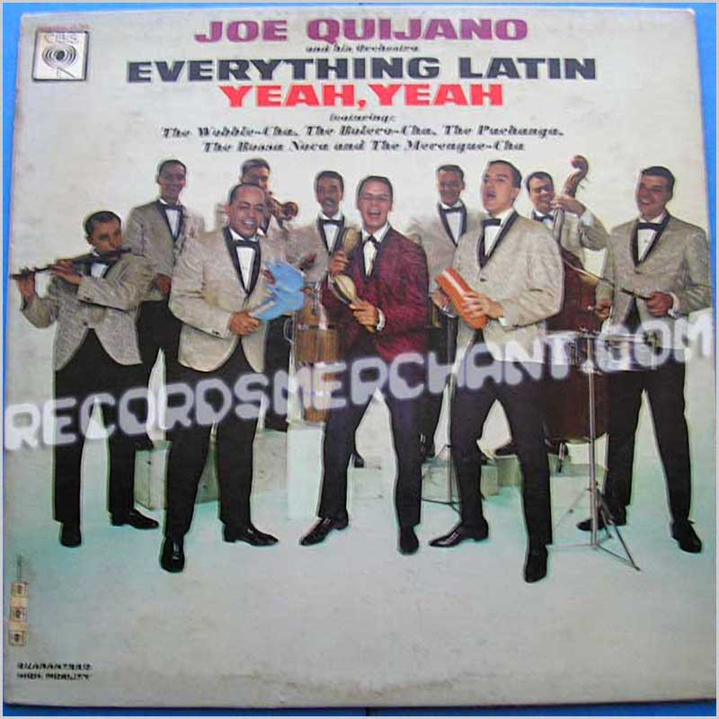Joe Quijano & his Orchestra - Everything Latin Yeah, Yeah