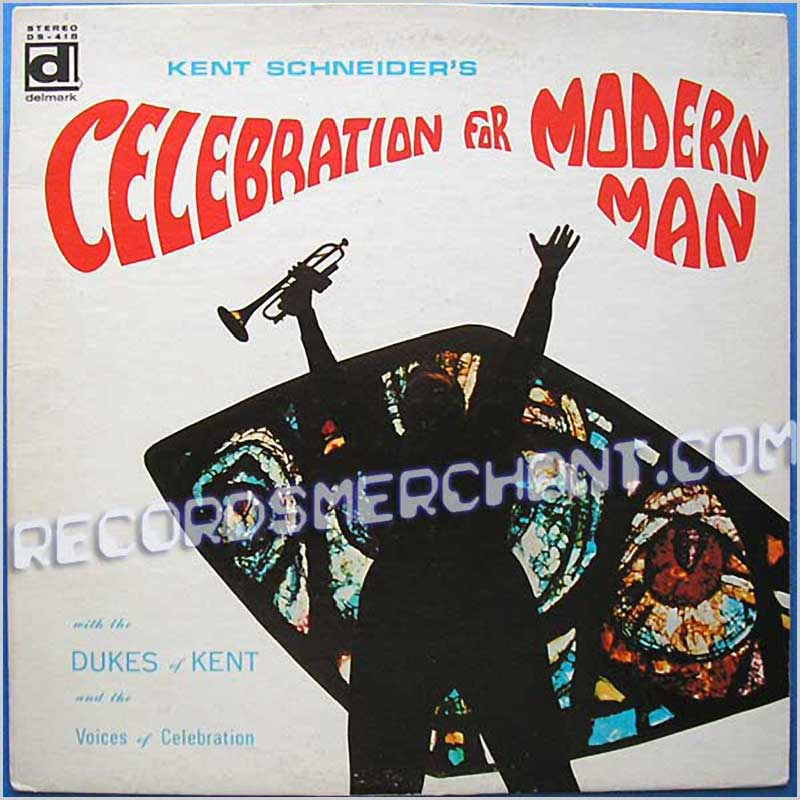 Celebration for modern man - Kent Schneider (アルバム)
