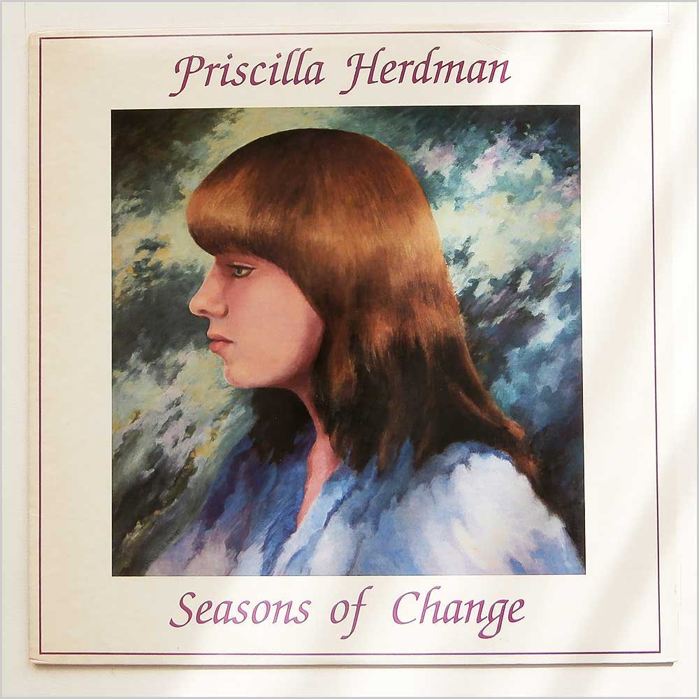 Priscilla Herdman - Seasons Of Change (FF 309)