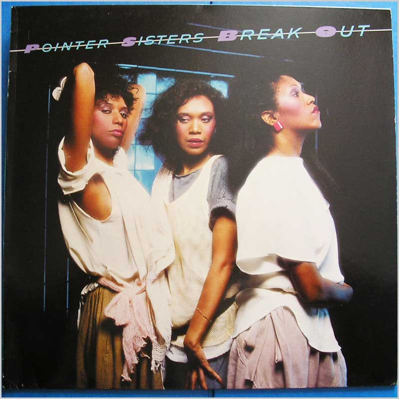 POINTER SISTERS - Break Out - LP