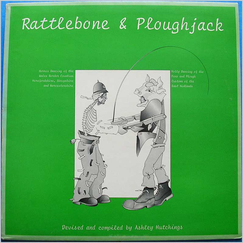 Ashley Hutchings - Rattlebone & Ploughjack (HELP 24)