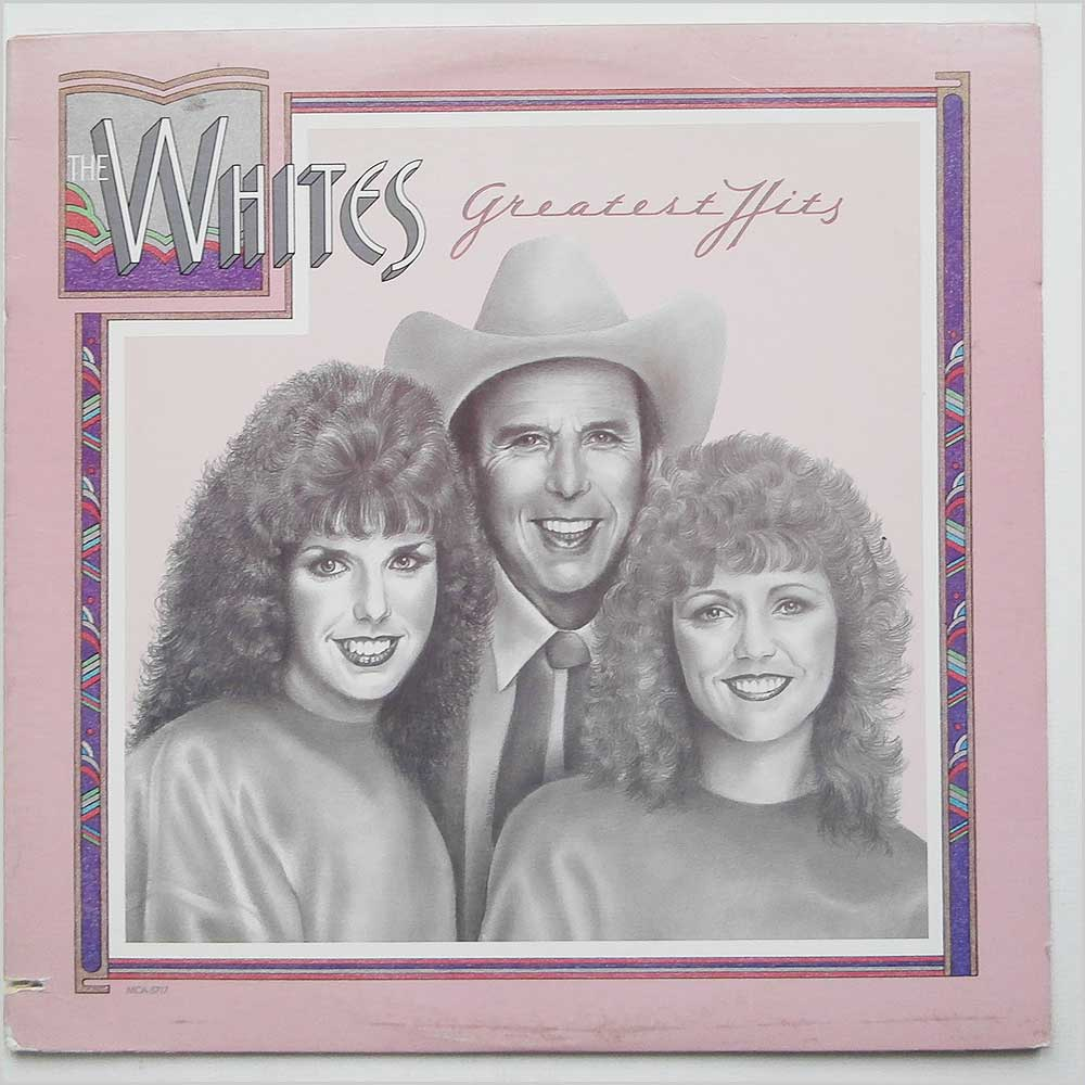 The Whites - The Whites Greatest Hits (MCA-5717)